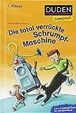 Duden Leseprofi – Die total verrückte Schrumpf-Maschine, 1. Klasse (DUDEN Leseprofi 1. Klasse)