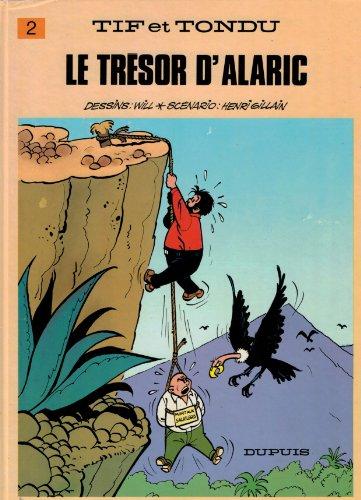 Tif et Tondu, tome 2 : Le Trésor d'Alaric