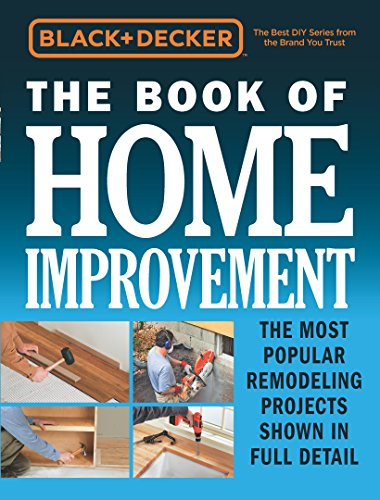 Black & Decker The Book of Home Improvement (English Edition) -