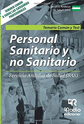 Personal Sanitario y no Sanitario del SAS. Temario comun y Test