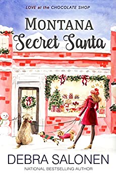 Montana Secret Santa (Love at the Chocolate Shop Book 3) by [Salonen, Debra]