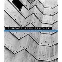 Surface Architecture (MIT Press) by David Leatherbarrow (2002-08-15)