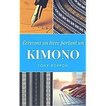 Écrivons un livre portant un KIMONO