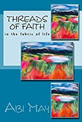 Threads of Faith: In the fabric of life (Pause to Reflect Book 2)