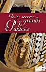 Petits secrets des grands palaces par Saelens
