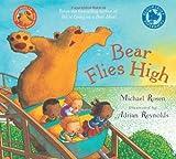 Bear Flies High by Michael Rosen (2009-09-21)