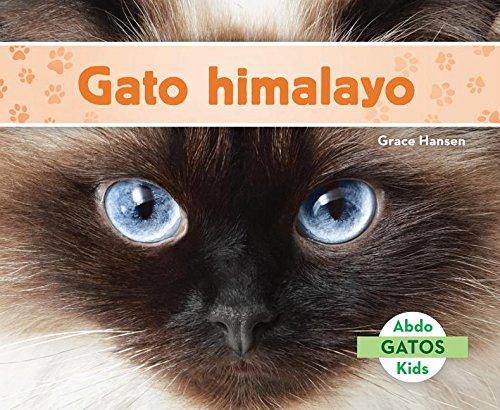 Gato Himalayo (Himalayan Cats) (Spanish Version) (Gatos/ Cats) por Grace Hansen