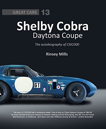 Shelby Cobra Daytona Coupe: The Autobiography of Csx2300 (Great Cars) por Rinsey Mills