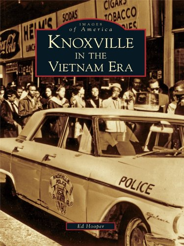 Knoxville in the Vietnam Era (Images of America) (English Edition)