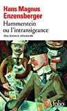 Image de Hammerstein ou L'intransigeance: Une histoire allemande