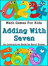 Math Games For Kids: Adding With Seven - An Interactive Book (English Edition)