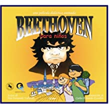 Beethoven para ninos/Beethoven For Kids