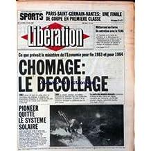 LIBERATION [No 641] du 13/06/1983 - PARIS-SAINT-GERMAIN - NANTES - MITTERRAND EN CORSE - LE FLNC - CHOMAGE - LE DECOLLAGE - PIONEER QUITTE LE SYSTEME SOLAIRE.