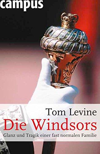 Die Windsors: Glanz und Tragik einer fast normalen Familie
