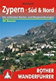 Zypern: Süd & Nord. Die 50 schönsten Küsten- und Bergwanderungen in Nord- und Südzypern. 50 Touren. Mit GPS-Tracks. von Rolf Goetz (4. November 2014) Taschenbuch