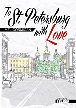 To St Petersburg With Love by [Cormican, Mel]