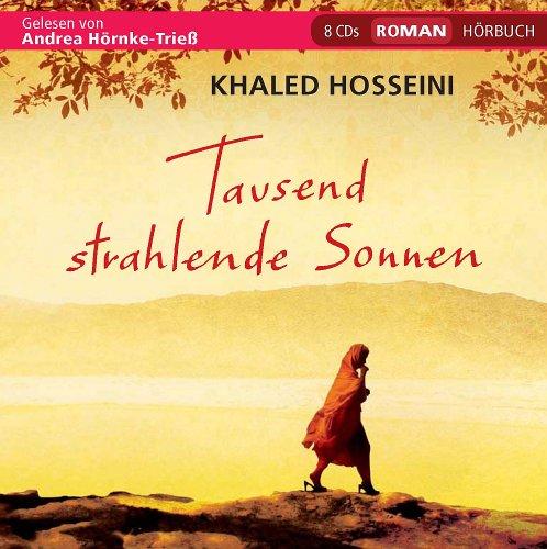 Khaled Hosseini - Tausend strahlende Sonnen