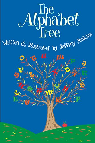 The Alphabet Tree: Alphabet Book for children,Early Learning,ABC's,Education for children (English Edition) (Alphabet Tree)
