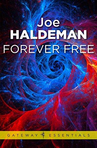 Forever Free: Forever War Book 3 (Forever War Series)