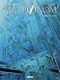 Metronom', Tome 5 : Habeas Mentem