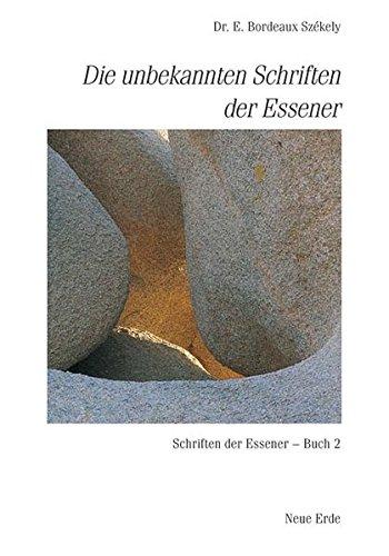 Schriften der Essener / Die unbekannten Schriften der Essener: Schriften der Essener - Buch 2