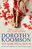The Rose Petal Beach by Dorothy Koomson