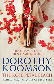 The Rose Petal Beach: The Richard & Judy Bestselling Author by [Koomson, Dorothy]