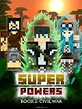 Superpowers: Book 2 - Civil War (Crafty Tales 91)