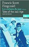Les enfants du jazz (choix) Edition bilingue français-anglais de Francis Scott Fitzgerald ,Roger Grenier (Préface),Suzanne V. Mayoux (Traduction) ( 12 février 2009 ) - Folio (12 février 2009) - 12/02/2009