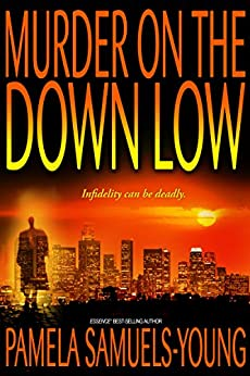 Murder on the Down Low (Vernetta Henderson Series Book 3) (English Edition) par [Young, Pamela Samuels]