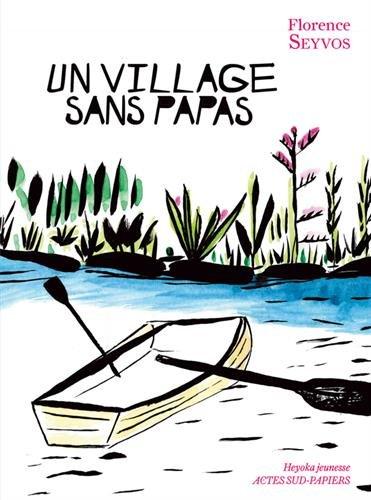Un village sans papas