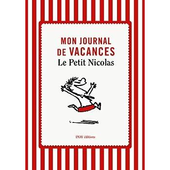 Mon Journal de Vacances - le Petit Nicolas