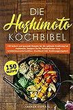 Die Hashimoto Kochbibel: 150 leckere und gesunde Rezepte für die optimale Ernährung bei Hashimoto. Steigern Sie Ihr Wohlbefinden trotz Schilddrüsenunterfunktion. (Kochbuch inkl. Ernährungsratgeber)