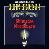 Shimadas Mordaugen (John Sinclair 105) - Jason Dark