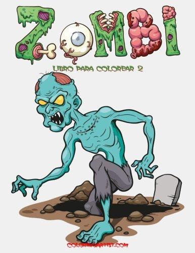 Zombi libro para colorear 2 (Colorear Halloween Fantasmas)