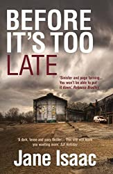 Before It's Too Late by Jane Isaac (2015-10-01)