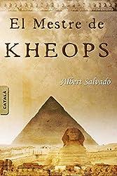 EL MESTRE DE KHEOPS (Catalan Edition)