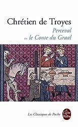 Perceval Ou Le Conte Du Graal (Le Livre de Poche)