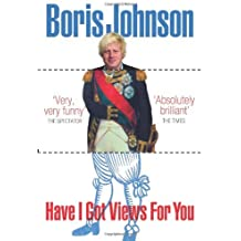 By Boris Johnson - Have I Got Views For You (Revised edition)
