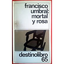 MORTAL Y ROSA. Destinolibro nº 65