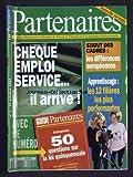 PARTENAIRES [No 1] du 01/10/1994 - CHEQUE EMPLOI SERVICE - IL ARRIVE - STATUT DES CADRES - LES DIFFERENCES EUROPEENNES - APPRENTISSAGE - LES 12 FILIERES LES PLUS PERFORMANTES...