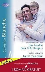 Une famille pour le Dr Burgess - La clé d'un coeur - Fiançailles improvisées (Harlequin Blanche)