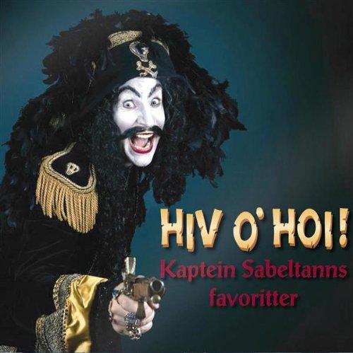 Hiv o\'hoi-Kapt Sabeltanns favoritter