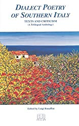 The Dialect Poetry of Southern Italy (Italian Poetry in Translation, V. 2) by L. Bonaffini (2002-12-31)