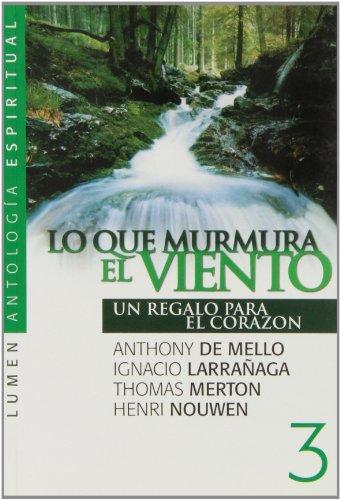 Descargar Libro LO QUE MURMURA EL VIENTO 3 de Anthony de Mello
