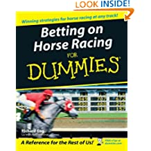 Betting on Horse Racing For Dummies (For Dummies Series)