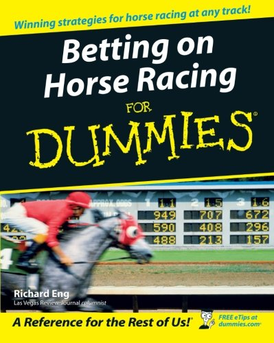 BETTING ON HORSE RACING FOR DUMMIES REVIEWS