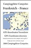 Campingplatz Verzeichnis FRANKREICH (3000+ Campingplätze mit GPS Daten)
