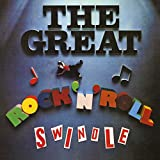 The Great Rock 'N' Roll Swindle (2012 Remastered) -