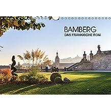 Bamberg - das fränkische Rom (Wandkalender 2017 DIN A4 quer): Impressionen der Dom- Stadt in Oberfranken (Monatskalender, 14 Seiten ) (CALVENDO Orte)